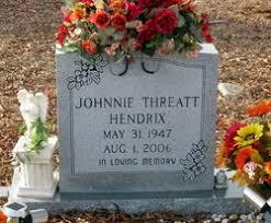 Johnnie Threatt Hendrix (1947-2006) - Find A Grave Memorial