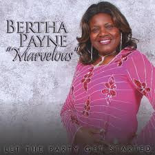 Marvelous, Bertha Payne - Let the Party Get Started - Amazon.com Music