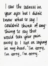 Im Sorry Quotes on Pinterest | Feeling Confused Quotes, I'm Sorry ...