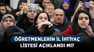 Öğretmenlerin il ihtiyaç listesi açıklandı mı? 2021 İstanbul, Ankara, İzmir  atama ihtiyaç listesi! - Haberler - Diriliş Postası