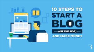 10 Steps How to Start a Blog (and Make Money) on the Side in 2019