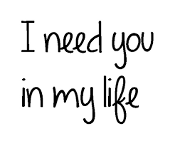 I Need You In My Life Quotes Simple 48 I Need You In My Life Quotes And Sayings Gallery QuotesBae