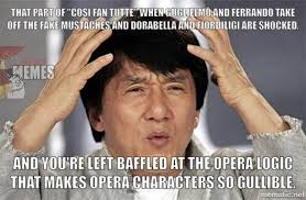 Opera Memes, Act II via Relatably.com