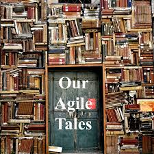 Our Agile Tales