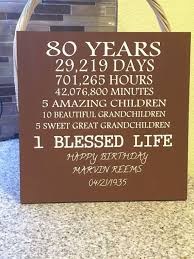 80 year old birthday wood sign can be customized to any age a perfect gift grandfather gift grandmother gift 80th party gmas surprise party
