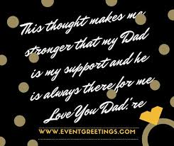 Dreams Of My Father Quotes With Page Numbers Best of I Love You Messages For Dad Quotes Wishes Events Greetings