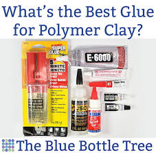 ever wonder what is the best glue for polymer clay