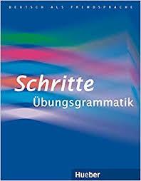 Hueber dictionaries and study-aids: Schritte Ubungsgrammatik ...