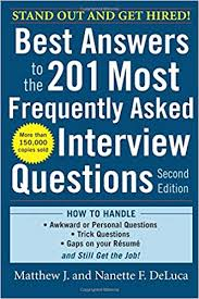 Questions For Second Interview Best Answers To The 201 Most Frequently Asked Interview Questions