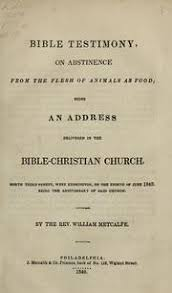 an essay on abstinence from animal food as a moral duty ritson 11 bible testimony on abstinence from the flesh of animals as food being an address delivered in the bible christian church