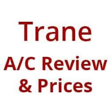 trane air conditioner prices. Trane Air Conditioner Review, Models, Prices \u0026 Warranty