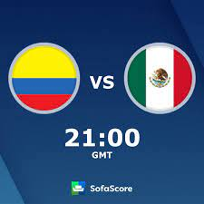 Colombia Mexico live score, video stream and H2H results - SofaScore