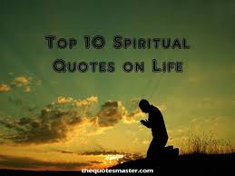 short spiritual quotes about life