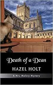 Death of a Dean (Mrs. Malory Mysteries): Holt, Hazel: 9781603811422:  Amazon.com: Books