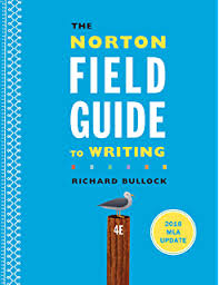 The Norton Field Guide To Writing With Readings And Handbook Fourth