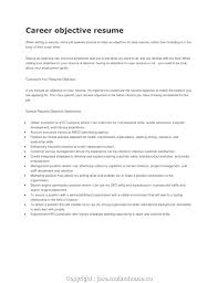 Good Objectives For Resume Resume Writing Objectives For Resumes