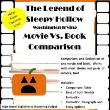 the legend of sleepy hollow teaching resources teachers pay teachers  the legend of sleepy hollow movie vs book comparison washington irving