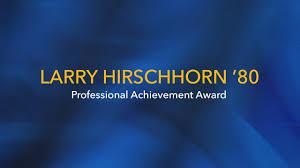 larry hirschhorn professional achievement award larry hirschhorn 80 professional achievement award