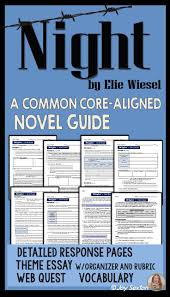 best images about th grade english common night by elie wiesel novel guide common core theme essay