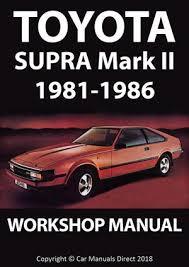 TOYOTA Supra Mark 2 1985-1986 Workshop Manual – Car Manuals Direct