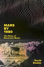 Mars By 1980 The Story Of Electronic Music Amazon Co Uk