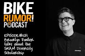 Bikerumor Podcast #021 - SRAM's Brooklyn Fowler talks about ...