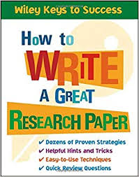 Research Paper Write How To Write A Great Research Paper Book Builders Beverly