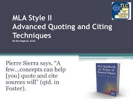 Mla Style Ii Advanced Quoting And Citing Techniques Pierre Sierra