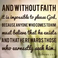 Image result for scripture verses to do with faith in God and believing God