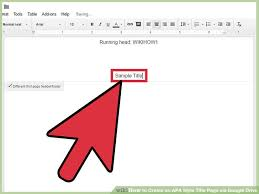 Cover Sheet In Apa Format How To Create An Apa Style Title Page Via Google Drive 12 Steps