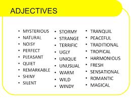 Adjectives To Describe Home Adjectives Describing Places