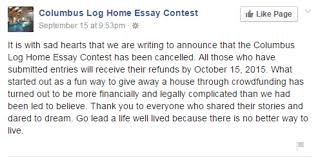 "columbus house essay contest canceled com  an exact reason for the cancelation wasn t given but the post said the process turned out to be ""more financially and legally complicated than we had been"