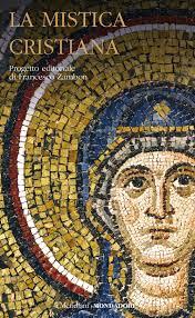 La mistica cristiana volume I - Francesco Zambon