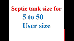 Design Of Septic Tank For 200 Users Septic Tank Size For 5 To 50 User Size
