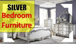 Silver Furniture Bedroom Silver Bedroom Furniture Youtube