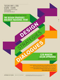 School Poster Designs The Design Strategies Dialogue Inaugural Event Tuesday May 5