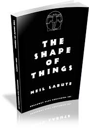 the shape of things broadway play publishing inc the shape of things