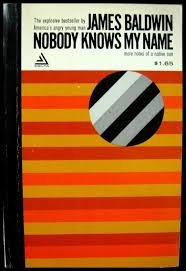 nobody knows my by james baldwin abebooks