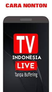 Cara baru nonton tv online, cukup gunakan facebook untuk menonton tv di gadgetmu, ringan dan lancar laporkan via message atau komen jika ada problem dengan live streaming. Tv Indonesia Live 2020 Nonton Tv Online Indonesia For Android Apk Download