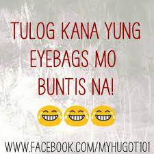 Quotes 101 Tulog Kana Yung Eyebags Mo Buntis Na فيسبوك