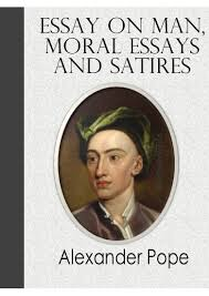 essay on man  moral essays and satires  pdf   by alexander popeessay on man  moral essays and satires