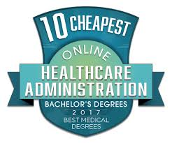 Medical Degrees 10 Affordable Online Bachelor Degrees In Healthcare Administration