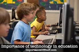 importance of technology in education essay and speech importance of technology education