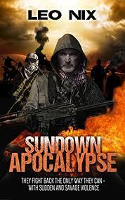 Amazon.com: Sundown Apocalypse eBook: Nix, Leo: Kindle Store