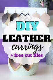 making your own diy leather earrings is so much easier than you might think especially if you have a cutting machine like a cricut or silhouette