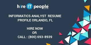 Informatics Analyst Resume Profile Orlando Fl Hire It