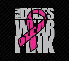 Pink Out Shirt Breast Cancer Awareness Real Dudes Wear Pink T Shirt You Choose Color