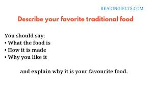 Describe Your Describe Your Favorite Traditional Food Ielts Speaking Part 2
