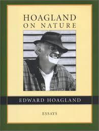 hoagland on nature essays by edward hoagland 925771