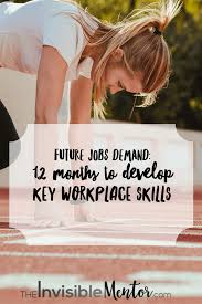 professional skills to develop list future jobs demand 12 months to develop key workplace skills